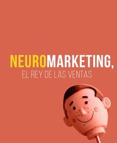 Neuromarketing - El rey de las ventas