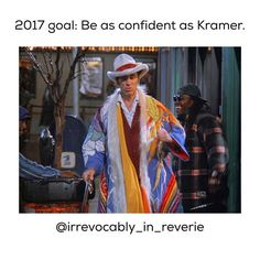 It's going to be the year of self-love for me. If I can have half the confidence that Kramer does in the technicolor dreamcoat, I'll be good to go.  I'm gonna be out there, and lovin' every minute of it! ✨ ✨ ✨ ✨ #seinfeld #seinfeldquotes #seinfeldquote #seinfeldreference #kramer #meme #funny #hilarious #cosmokramer #confidence #bodypositive #bodypositivity #humor #loveyourself #selfcare #ootd #liveauthentic #beyourself #idontcarewhatyouthink #youdontknowmystory #2017 #newyear #goals…