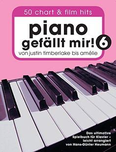 Piano gefällt mir! 50 Chart und Film Hits - Band 6: Von J... https://www.amazon.de/dp/386543939X/ref=cm_sw_r_pi_dp_x_1GiHyb82ESRXP