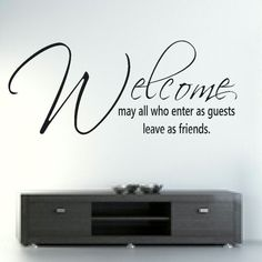 WELCOME MAY ALL WHO... wall quote transfer graphic vinyl large sticker niq38 | eBay