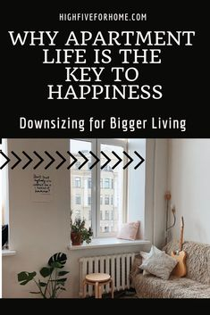 Why Apartment Living is the Key to Happiness| Minimalism|Simplified Living