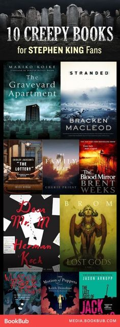 10 Creepy New Books For Stephen King Fans From The Great Big List Of Top Book Countdowns #1 - A niche list here from Book Bub, compiled for Stephen King fans but really catering to all fanatics of the horror genre. Introducing 10 great horror books with great blurb style write up's to help you make up your mind. This list contains newly released books as of the time of writing which was the end of the year 2016, as such these books should be fairly unfamiliar to most readers.