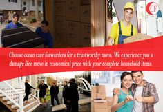Choose #ocean_care forwarders for a trustworthy move.We experience you a damage free move in economical price with your complete household items.
