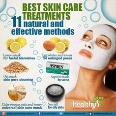 Skin care treatments – Best 11 natural and effective methods (updated)