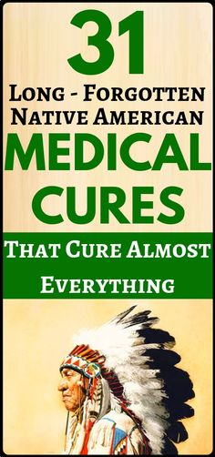 Home DIY health remedies: 31 Long-Forgotten Native American Medical Cures - this is the best of health and fitness. Natural Health Remedies, Natural Cures, Natural Healing, Herbal Remedies, Home Remedies, Health Benefits, Health Tips, Health Care, Natural Medicine