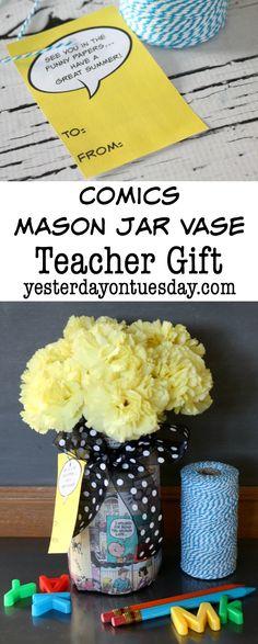 Comics Mason Jar Vase Teacher Gift with Printable Tags. Fun end of the year teacher present!