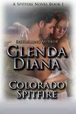Colorado Spitfire (A Spitfire Novel Book 1)