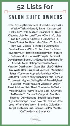 As a #salonsuite owner trying to get organized here is 52 #listideas for when you're ready to stop living life on repeat and start taking action where you need to be! #salon | Salon Suite | Salon Marketing | Salon Business | List Making Ideas | Hair Blogger >> inmysalon.com