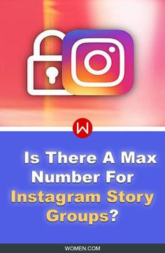 So... Is There A Max Number Of People For Instagram Story Groups? Insta Story Groups, Insta Hacks. Instagram Hacks, Instagram updates, Instagram features.