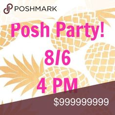 Join me for a Posh Party! 8/6 at 4 PM. Theme TBA. Excited to be co-hosting my second Poshmark party! Join me for the fun. Tag a friend. I can't wait to see all of your amazing closets. Other
