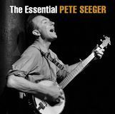 The Essential Pete Seeger [Sony] [CD], 88765490502