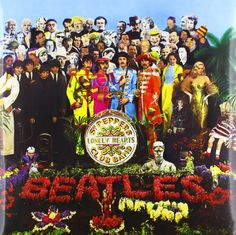 Sgt. Pepper's Lonely Hearts Club Band ~ The Beatles, http://www.amazon.com/dp/B0041KVXLK/ref=cm_sw_r_pi_dp_x_1vhqzbV8R41KN