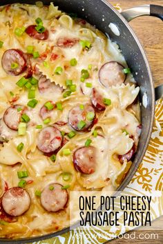 One Pot Cheesy Smoked Sausage Pasta.  Awesome dinner idea with only one pot to wash!