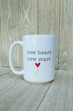 New Heart New Start. Heart Transplant Mug. Every morning we start our day with a cup of tea or coffee. For these people every day is getting to the an end if they don't find a new organ. Heart Quotes, Mom Quotes, Qoutes, Organ Donation Poster, Ursula, Donation Quotes, Halloween Veranda, Surgery Quotes, New Heart