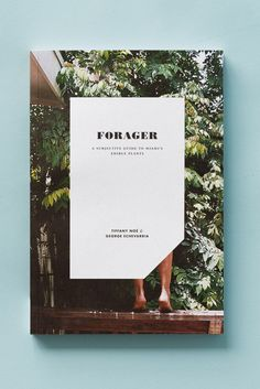 Forager, A Subjective Guide To Miami's Edible Plants. Designed by Topos Graphics and Flying Pyramids Web Design, Layout Design, Print Design, Layout Inspiration, Graphic Design Inspiration, Book Cover Design, Book Design, Editorial Design, Magazin Design