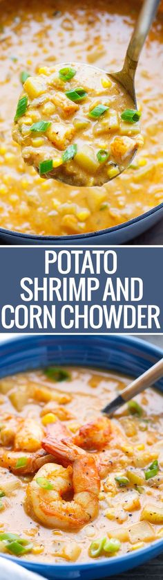 Shrimp and Corn Chowder: loaded with potatoes and lots of flavor - this chowder is perfect with lots of crusty bread.