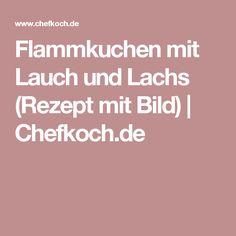 Flammkuchen mit Lauch und Lachs (Rezept mit Bild) | Chefkoch.de