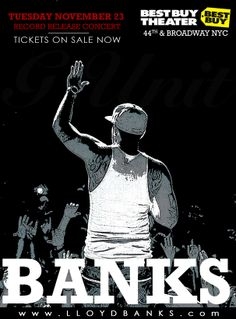 Lloyd Banks Lloyd Banks, Broadway Nyc, Buy Tickets, Cool Things To Buy, Rap, Hip Hop, Artists, Concert, Movie Posters