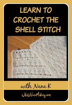 In this part of our series learn to crochet the shell stitch including a stacked shell stitch variation and the classic granny square. Learn to Crochet with Nana K. All Free Crochet, Unique Crochet, Learn To Crochet, Crochet Hats, Half Double Crochet, Single Crochet, Popcorn Stitch, Linen Stitch, Moss Stitch