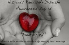 January 2014 - the annual Kawasaki Disease Awareness Day. Thanks to everyone who joined me in this 26 day. Kawasaki Disease, Heart Disease, Cholesterol, Facts, Blessings, School Nursing, January, Scoliosis, Heartstrings