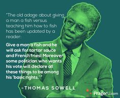 The old adage about . . . | Thomas Sowell