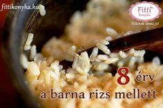 Fitti Konyha: 8 érv a barna rizs mellett - Miért válasszuk a barnát?
