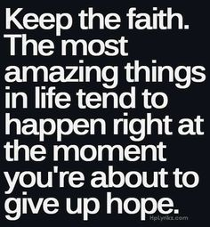 ... Faith that all things are possible