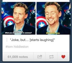 That was a joke? I suppose, coming from Tom, it must have been. He's too humble to admit how attractive he is.