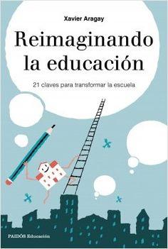 Reimaginando la educación | Planeta de Libros