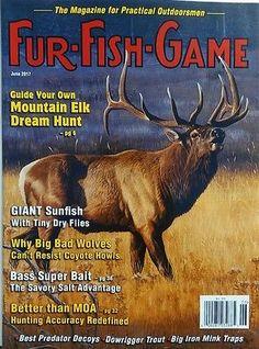 Fur Fish Game June 2017 Mountain Elk Dream Hunt Big Bad Wolves FREE SHIPPING sb