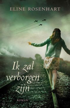 """boek """"ik zal verborgen zijn"""", Eline Rosenhart"""