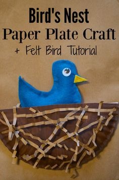Bird's Nest Paper Plate Craft for kids plus felt bird tutorial and template - SO cute to go with preschool songs, spring crafts, science lessons, and children's books. Paper Plate Crafts For Kids, Spring Crafts For Kids, Easy Crafts For Kids, Toddler Crafts, Preschool Crafts, Preschool Songs, Craft Kids, Spring Projects, Daycare Crafts
