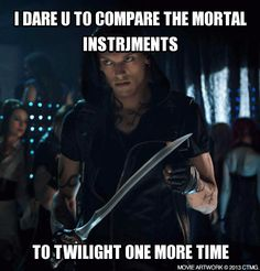 I will always love Twilight no matter how terrible I know it was, but TMI is a TOTALLY DIFFERENT ballgame. It actually has a storyline :O