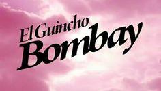 El Guincho - Bombay