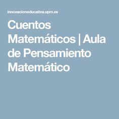 Cuentos Matemáticos   Aula de Pensamiento Matemático