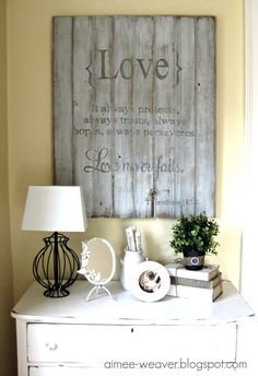 aimee-weaver @ blogspot.com painted these words on old barn wood