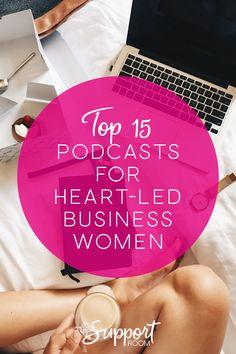15 Best Podcasts For High-Vibe Female Entrepreneurs