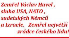 """""""Národe oslavuj, zemřel nepřítel lidu"""" Takto vypadala antihavlovská kampaň SMKČ před pěti lety"""