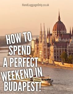 How To Spend A Perfect Weekend In Budapest - Hand Luggage Only - Travel, Food & Home Blog
