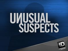images of true crime tv shows | ... twist then you will love unusual suspects this show tells true crime