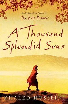 A Thousand Splendid Suns by Khaled Hosseini. Read July 2015. A wonderfully written very moving book.