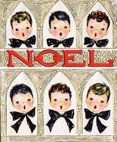 Vintage Christmas card. Choir boys and the word Noel were very popular in 1950s and 1960s Christmas cards and ceramics.