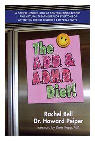 The A.D.D. & A.D.H.D. Diet by Richard Bell and Dr. Howard Peiper! #additudemag and #adhdplate