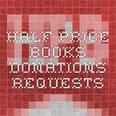 Half Price Books - Donations Requests