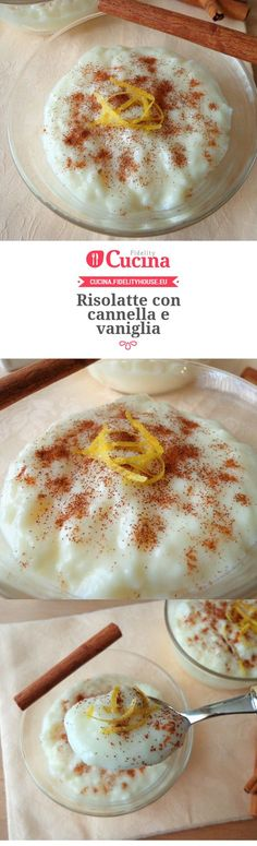 Resolutions with cinnamon and vanilla- Risolatte con cannella e vaniglia Our user Magdalena is made with cinnamon and vanilla. Join our community and send your recipes! Italian Desserts, Sweet Desserts, Vegan Desserts, Easy Desserts, Sweet Recipes, Flan, Pudding Recipes, No Bake Cake, Food Porn