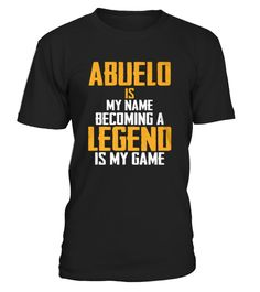 ABUELO Is Legend - Father's Day Shirt