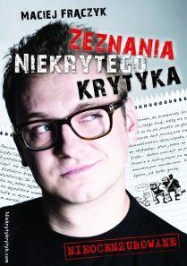 dlaniego.net : Książka Zeznania Niekrytego Krytyka