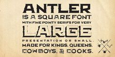 Antler is a medieval, solid and military looking font created by Matt Frost and published by his same name foundry Matt Frost Foundry.