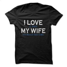 I love my wife - #shirts for men #tee shirt. MORE INFO => https://www.sunfrog.com/LifeStyle/-I-love-my-wife.html?60505