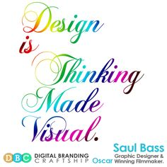 Design is thinking made visual. Saul Bass Graphic Designer and Oscar Winning Film maker. Web Design, Logo Design, Graphic Design, Oscar Winning Films, Saul Bass, Islamabad Pakistan, Brand Identity Design, Design Development, Filmmaking